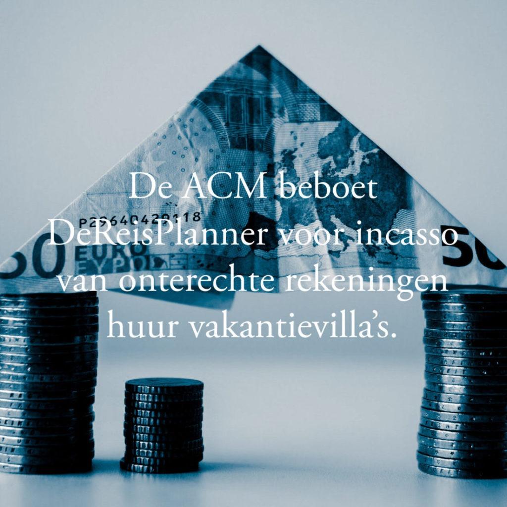 ACM beboet DeReisPlanner voor incasso onterechte vordering